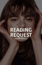 Reading Request [CLOSED] by DreamyMargo