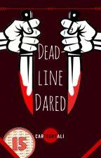 Deadline Dared by CartoonyAli