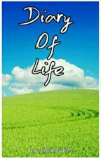 Diary Of Life by 08Rahmah99