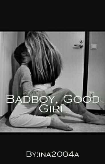 Badboy, Good Girl