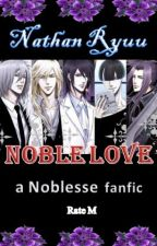 Noble Love (a Noblesse fanfic) by NathanHendrata
