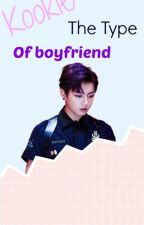 Jungkook The type of boyfriend by Shi_Sisii