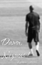 Damn, Neymar ! by mara_0502