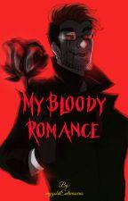 My Bloody Romance (Darkiplier x Reader) by mygoldEntreasures