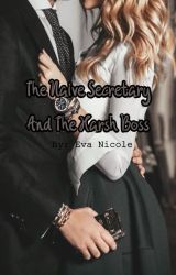 The Naive Secretary And The Harsh Boss by electric_forest