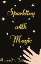 Sparkling with Magic by AananditaB