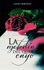 La melodía del que cayó by LucilaMartinez