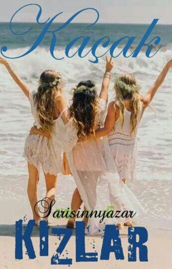 Kaçak Kızlar