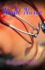 Night Nurse (ManxMan) TLC Book #1 by ladydianna01