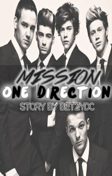 Mission One Direction (ON HOLD)