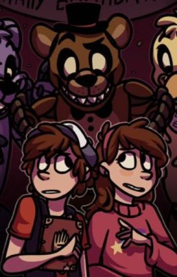 Gravity Falls Meets Fnaf Completed The Obsessor Wattpad