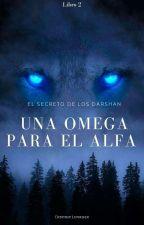 Una Omega Para El Alfa © by Dibitrip