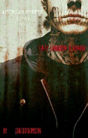 Dead Love ( Tate Langdon X Reader) by LilPastelMonster