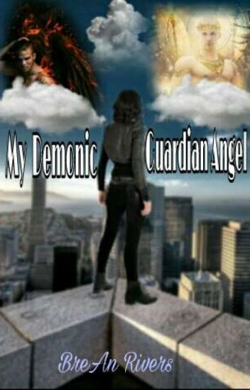 My Demonic Guardian Angel [#Wattys2017]