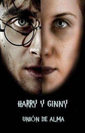 Harry y Ginny: Unión de alma by javieriglesias2015