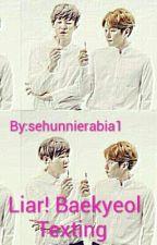 Liar! Baekyeol Texting by chennierabia1