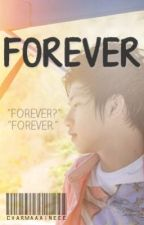Forever ♡ { Chicser Fanfiction } by charmaaaineee