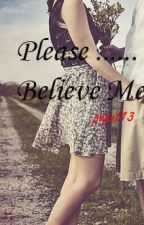 Please , Believe Me by puput13