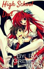 Highschool Dxd: Everlasting Happiness? by RiasGremory109