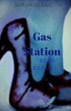 Gas Station (Sequel To 'Seen') by softballdouble2
