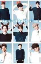 Noches de Navidad | EXO by elevatewtexo