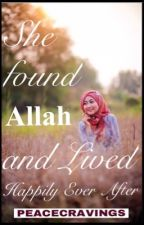 She Found Allah And Lived Happily Ever After by InnocentAiSh