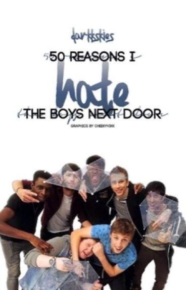50 Reasons I Hate The Boys Next Door || SDMN