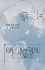 RWBY BOYFRIEND SCENARIO'S by Axellefox3