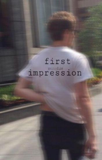 first impression (l.h)