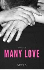 PUBLIÉ AUX ÉDITIONS STORIES BY FYCTIA - Many Love - tome 1  by Justinep7