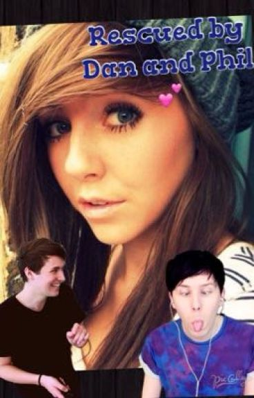 Rescued by Dan and Phil