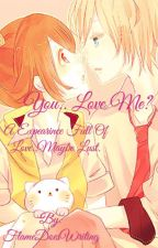 You..Love Me? (Garroth X Reader) by FlameDoesWriting