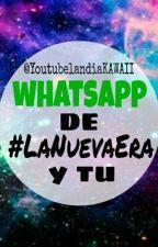 whatsapp de la nueva era y tu by UnknownSoulless