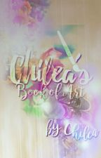 Chilea's Book of Art (if you can even call it that) by Chilea