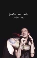 Joshler One-shots by avvlanches