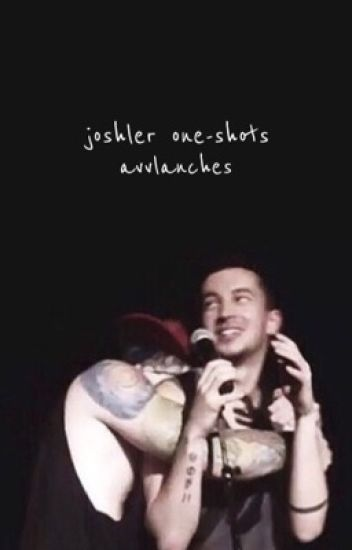 Joshler One-shots