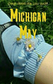Michigan May by FlushApple
