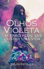 Olhos Violeta by ajuwonwoo