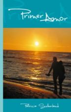 Primer amor (Edición 2012) - Serie Sintonías # 2 by PatriciaSutherland