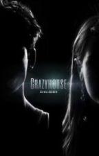 Crazyhouse (book 1) by aliviaalgren