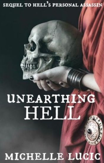 Unearthing Hell: Book 2