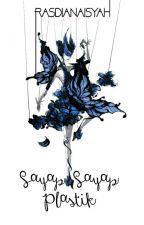 Sayap-sayap Plastik by Rasdianaisyah