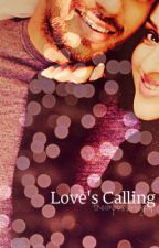 Love's Calling by theimpossiblegal