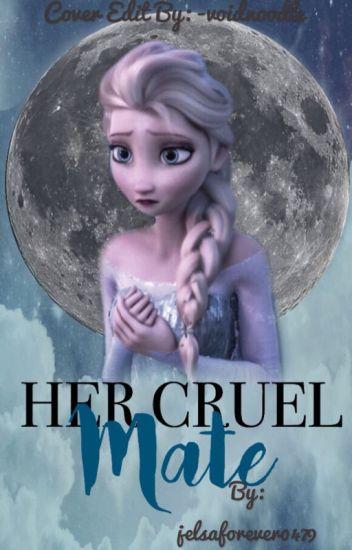 Her cruel mate (Jelsa)