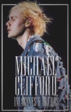 Michael Imagines/Blurbs by StressedoutHarlo