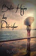 Bulir Hujan Dan Petrichor by anderdwip