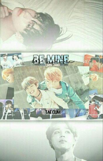 Be Mine (VMIN FANFIC)