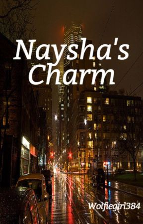 Naysha's Charm (GirlxGirl) by wolfiegirl384