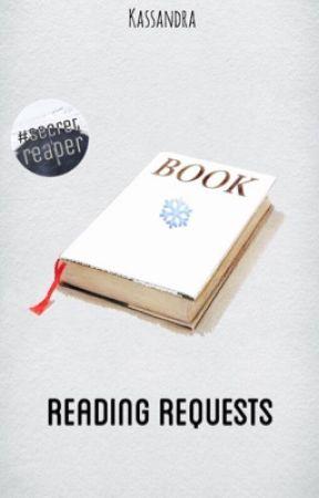 Reading Requests | #secretreader by KassandraChan0