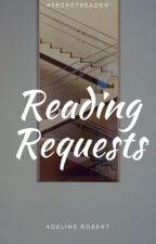 Reading Requests| #secretreader by SteffyCoke
